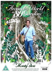 Monty Don Around the World in 80 Gardens